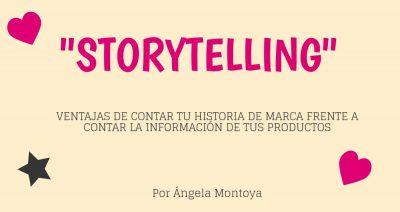 ¿Conoces que es el storytelling como técnica de marketing? Te cuento que es..