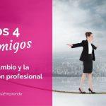 Los 4 enemigos del cambio y la reinvención profesional